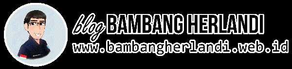 Blog Bambang Herlandi